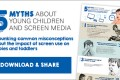 Guidelines for Screen Use for Children