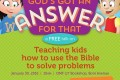 Free Talk: Teaching Kids How to Use the Bible to Solve Everyday Problems